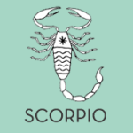 Scorpio. Oct 23- Nov 21.