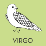Virgo. Aug 23- Sep 23.